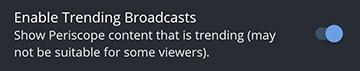 enable_trending_broadcasts